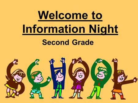 Welcome to Information Night