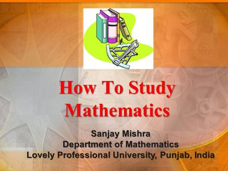 How To Study Mathematics