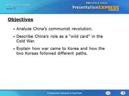 Objectives Analyze China's communist revolution.