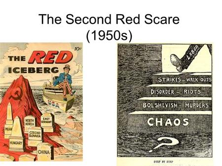 The Second Red Scare (1950s). Paranoia After World War II, the Soviet Union gobbled up Eastern Europe. For the first time, the Soviet Union and Communism.