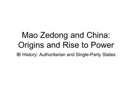 Mao Zedong and China: Origins and Rise to Power