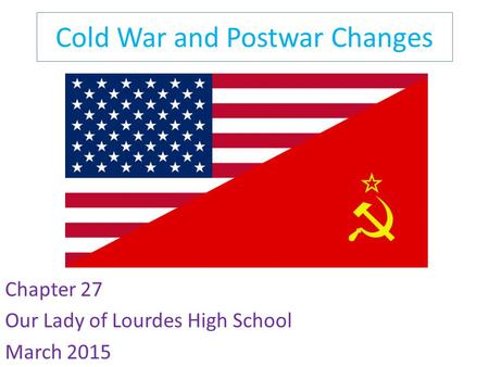 Cold War and Postwar Changes