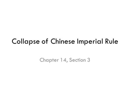 Collapse of Chinese Imperial Rule