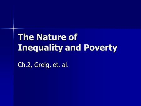 The Nature of Inequality and Poverty