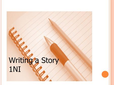 Writing a Story 1NI.
