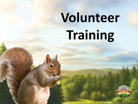Volunteer Training.