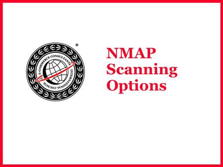 NMAP Scanning Options. EC-Council NMAP  Nmap is the most popular scanning tool used on the Internet.  Cretead by Fyodar (http://www.insecure.org), it.