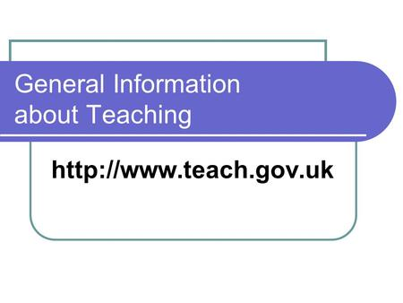 General Information about Teaching
