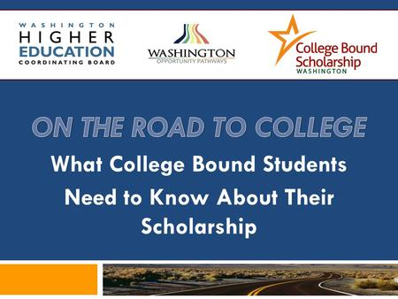 What College Bound Students Need to Know About Their Scholarship.
