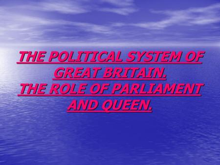 Active Vocabulary Monarch monarchy democracy parliament parliamentary political government constitutional.