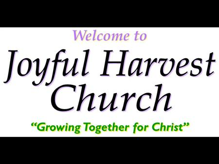 "Welcome to ""Growing Together for Christ"". Welcome to ""Growing Together for Christ"""