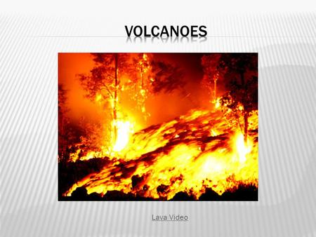 Volcanoes Lava Video.