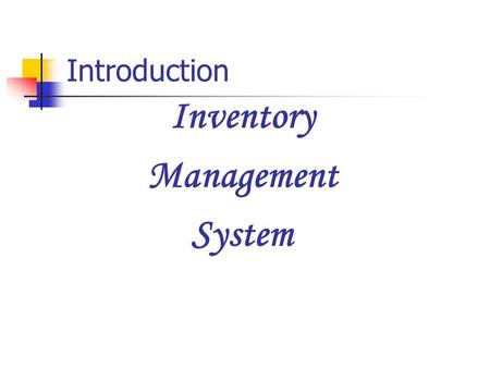 Inventory Management System Introduction. Excel Infotech 706, Wing A, Marigold Building Yashwant Nagar, Virar (W) Thane, 401303 Website : www.excelinfotech.infowww.excelinfotech.in.