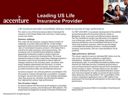 ©Accenture 2010 All rights reserved. Deutsche Telekom Life insurance provider consolidates delivery model on journey to high performance Leading US Life.
