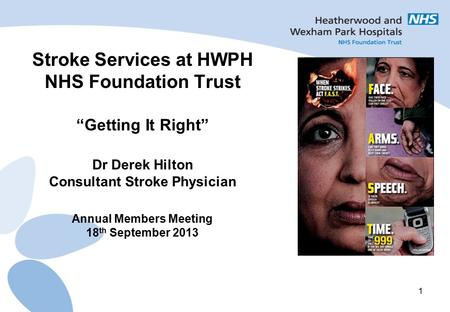 Stroke Services at HWPH NHS Foundation Trust