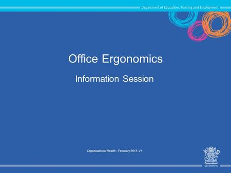 Information Session Organisational Health – February 2013: V1