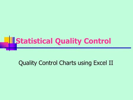 Statistical Quality Control - ppt download