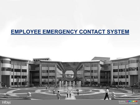 EMPLOYEE EMERGENCY CONTACT SYSTEM.  Employee Emergency contact system is an internet based portal where employees can update their safety status.  Portal.
