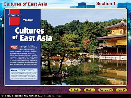 Cultures of East Asia Section 1. Cultures of East Asia Section 1 Preview Starting Points Map: East Asia Main Idea / Reading Focus Sui and Tang Dynasties.