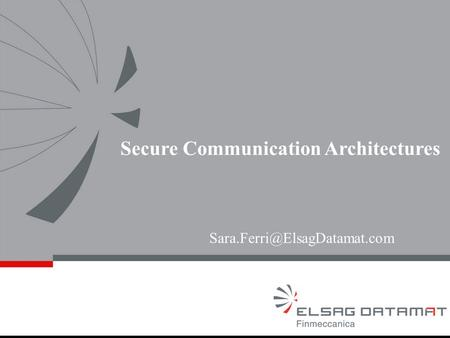Secure Communication Architectures.