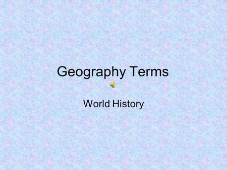 Geography Terms World History.