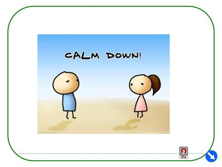 How to calm down? : Calm your body STEP 1. Breathe slowly. Breathe in through your nose for three seconds, hold for five seconds, and breathe out through.