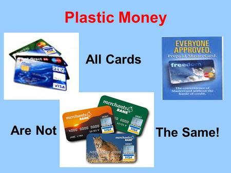 Plastic Money All Cards Are Not The Same!. A New Class: The Asset Poor Asset Poverty Rates by Race in the United States African AmericanHispanicNative.
