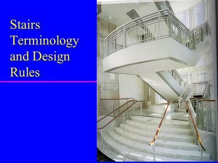 Stairs Terminology and Design Rules