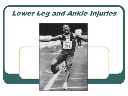 Lower Leg and Ankle Injuries. Shin Splints Medial Anterior.
