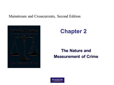The Nature and Measurement of Crime