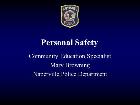 Personal Safety Community Education Specialist Mary Browning