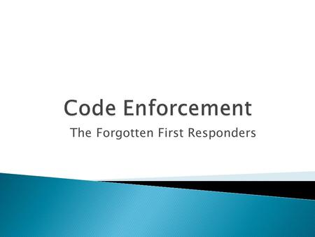 The Forgotten First Responders.  There is a direct correlation between crime and vacant and/or abandoned properties which results in the deterioration.