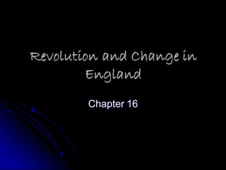 Revolution and Change in England
