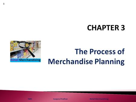 The Process of Merchandise Planning