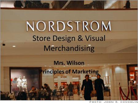 Store Design & Visual Merchandising