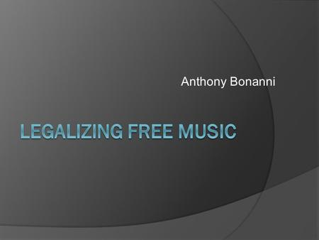 Anthony Bonanni. Introduction  Traditional way for artists to make money was by revenue from album sales.  Album sales are decreasing yearly.  One.