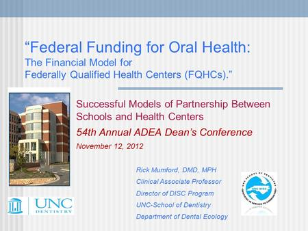"""Federal Funding for Oral Health: The Financial Model for Federally Qualified Health Centers (FQHCs)."" Successful Models of Partnership Between Schools."