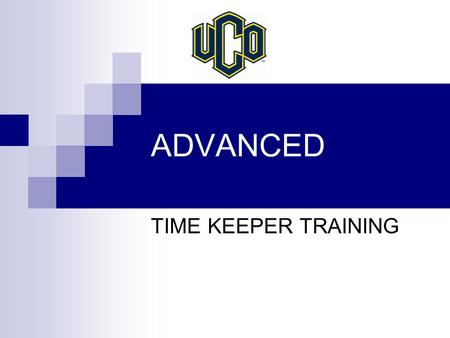 ADVANCED TIME KEEPER TRAINING. Most Commonly Used Earn Types (ABS)Excused Absence. (ex. President closes University-weather) (ADL)Additional Payment.