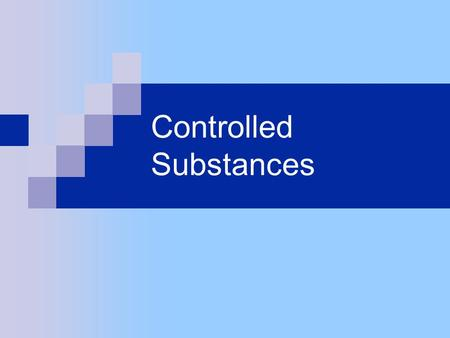 "Controlled Substances. What is a controlled substance? ""Controlled substance"" is a legal term referring specifically to substances controlled by federal."