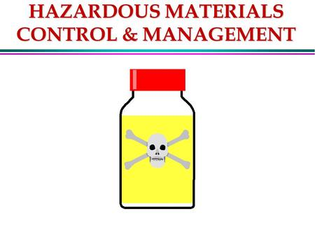 HAZARDOUS MATERIALS CONTROL & MANAGEMENT. HAZMAT POINTS OF CONTACT l DOC/NOAA REGIONAL SAFETY MANAGER (This position is currently vacant, please contact.
