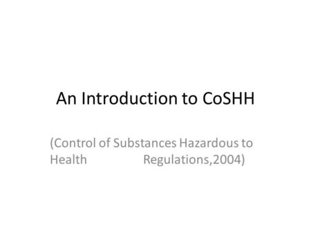An Introduction to CoSHH
