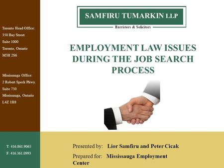 EMPLOYMENT LAW ISSUES DURING THE JOB SEARCH PROCESS