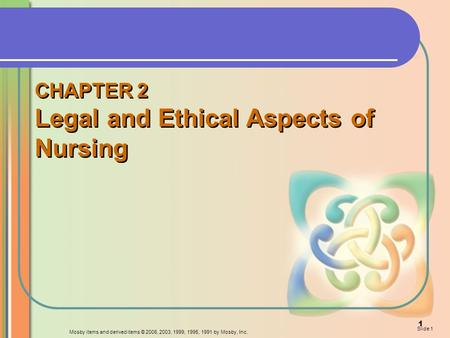 CHAPTER 2 Legal and Ethical Aspects of Nursing