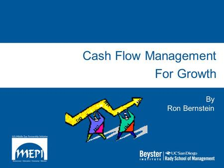 Cash Flow Management For Growth By Ron Bernstein.