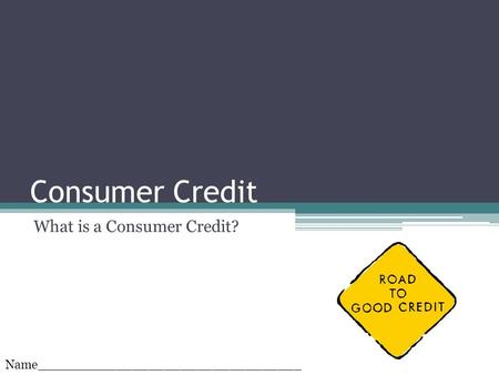 What is a Consumer Credit?