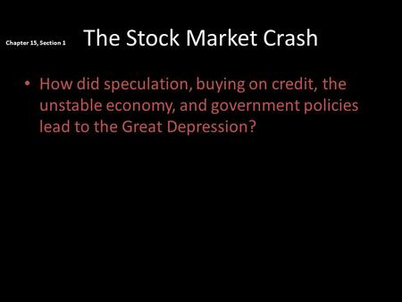 The Stock Market Crash Chapter 15, Section 1