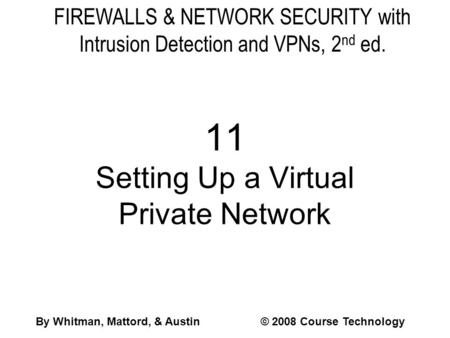 11 Setting Up a Virtual Private Network