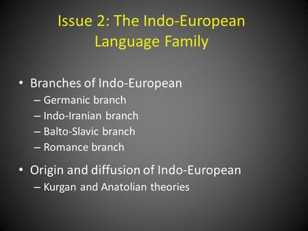 Issue 2: The Indo-European Language Family