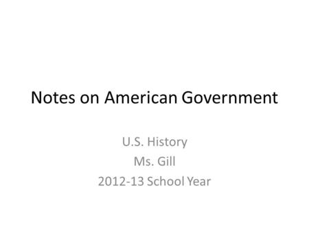 Notes on American Government
