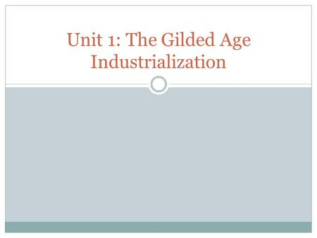 Unit 1: The Gilded Age Industrialization. Have you ever used any of these products? What company created these products? Who was the man behind the creation.